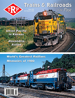 Trains and Railroads of the Past - 2nd Quarter 2020 표지