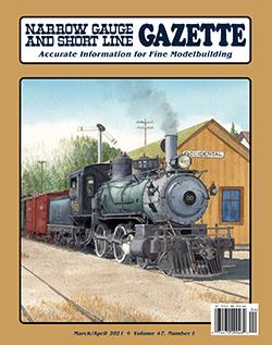 Narrow Gauge and Shortline Gazette - MARCH/APRIL 2021 표지