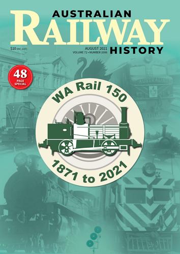 Australian Railway History - August 2021 Volume 72 No 1006 표지
