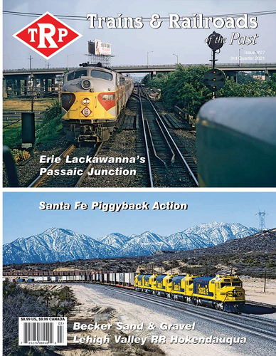 Trains and Railroads of the Past - 3rd Quarter 2021 표지